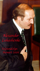 Photograph of Belarus President ALEXANDER LUKASHENKO (Alyaksandr  Lukashenka) by GWENDOLYN STEWART 2009; All Rights Reserved
