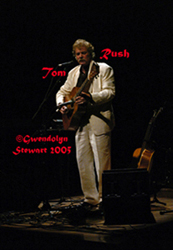 Photograph of TOM RUSH by GWENDOLYN STEWART, c. 2009; All Rights  Reserved